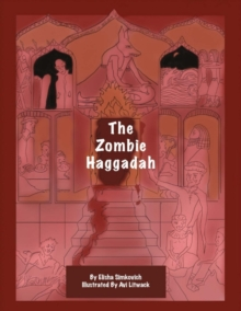 The Zombie Haggadah, Paperback / softback Book
