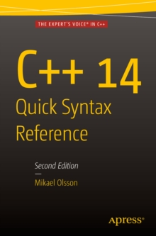 C++ 14 Quick Syntax Reference : Second Edition, PDF eBook