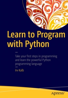 Learn to Program with Python, Paperback / softback Book