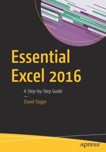 Essential Excel 2016 : A Step-by-Step Guide, Paperback / softback Book