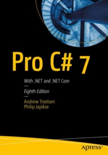 Pro C# 7 : With .NET and .NET Core, Paperback Book