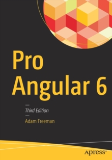 Pro Angular 6, Paperback / softback Book