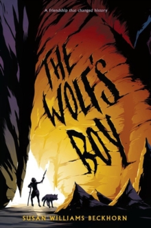 The Wolf's Boy, Hardback Book