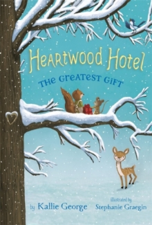 Heartwood Hotel, Book 2: The Greatest Gift, Paperback / softback Book