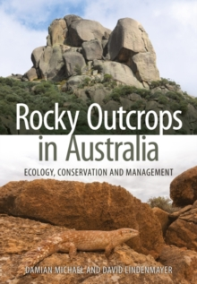 Rocky Outcrops in Australia : Ecology, Conservation and Management, Paperback / softback Book