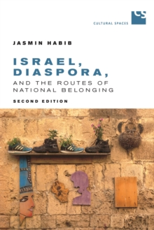 Israel, Diaspora, and the Routes of National Belonging, Hardback Book