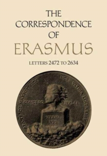 The Correspondence of Erasmus : Letters 2472 to 2634, Hardback Book