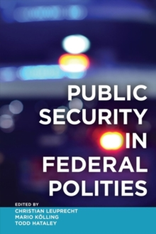 Public Security in Federal Polities, Hardback Book