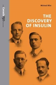 The Discovery of Insulin, Paperback / softback Book