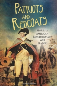Patriots and Redcoats, Paperback / softback Book