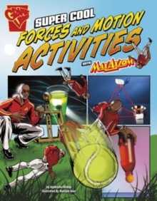 Super Cool Forces and Motion Activities with Max Axiom, Paperback / softback Book