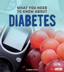 What You Need to Know about Diabetes, Paperback / softback Book