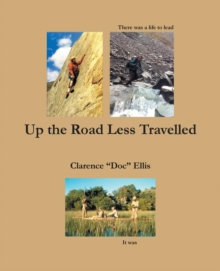 Up the Road Less Travelled, Paperback / softback Book
