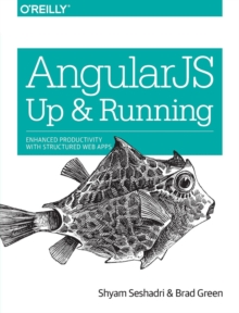 AngularJS -  Up and Running 2e, Paperback Book