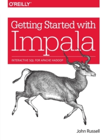 Getting Started with Impala, Paperback Book
