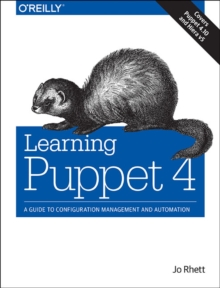 Learning Puppet 4, Paperback / softback Book