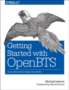 Getting Started with OpenBTS, Paperback / softback Book