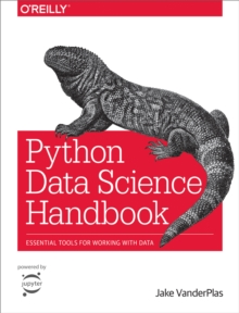 Python Data Science Handbook : Essential Tools for Working with Data, PDF eBook