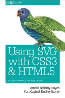 Using SVG with CSS3 and HTML5, Paperback Book