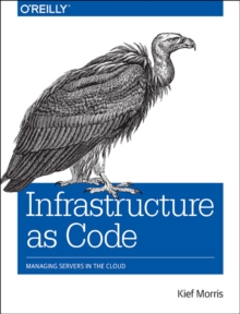 Infrastructure as Code, Paperback Book