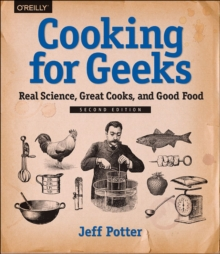 Cooking for Geeks, 2e, Paperback / softback Book