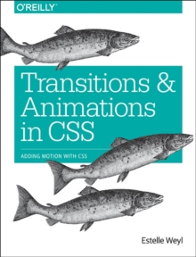 Transitions and Animations in CSS, Paperback / softback Book