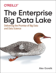 The Enterprise Big Data Lake, Paperback / softback Book