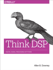 Think DSP : Digital Signal Processing in Python, EPUB eBook