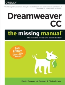 Dreamweaver CC: The Missing Manual, Paperback / softback Book