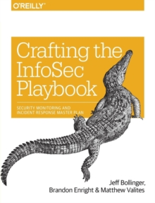 Crafting an Information Security Playbook, Paperback / softback Book