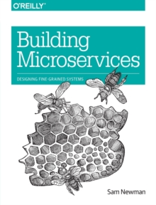Building Microservices, Paperback Book