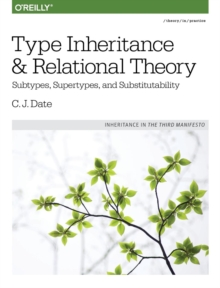 Type Inheritance and Relational Theory, Paperback / softback Book