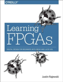 Learning FPGAs, Paperback / softback Book