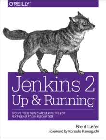Jenkins 2 - Up and Running, Paperback / softback Book