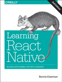 Learning React Native, 2e, Paperback Book