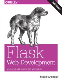 Flask Web Development 2e, Paperback / softback Book