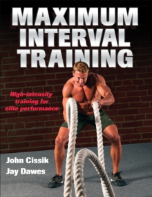 Maximum Interval Training, Paperback / softback Book