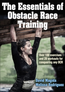 The Essentials of Obstacle Race Training, Paperback / softback Book