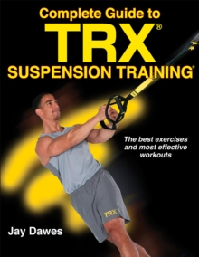 TRX Suspension Training Bible, Paperback / softback Book