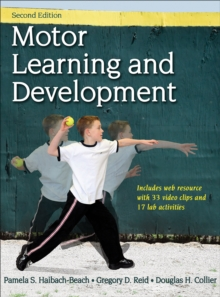 Motor Learning and Development 2nd Edition With Web Resource, Hardback Book