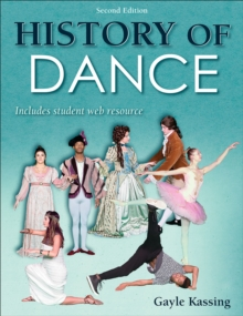History of Dance 2nd Edition With Web Resource, Paperback / softback Book