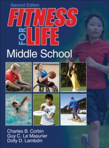 Fitness for Life: Middle School-2nd Edition, Hardback Book