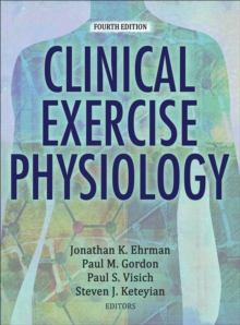 Clinical Exercise Physiology, Hardback Book