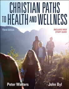 Christian Paths to Health and Wellness, Paperback / softback Book