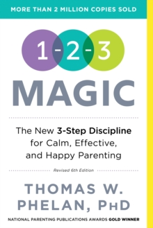 1-2-3 Magic : Effective Discipline for Children 2-12, Paperback Book