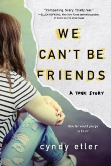 We Can't Be Friends, Hardback Book