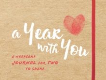 A Year with You : A Keepsake Journal for Two to Share, Paperback / softback Book