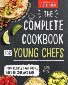 Complete Cookbook for Young Chefs, Hardback Book