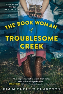The Book Woman of Troublesome Creek : A Novel, Paperback / softback Book