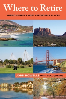 Where to Retire : America's Best & Most Affordable Places, Paperback / softback Book